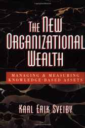 The New Organizational Wealth by Karl Erik Sveiby