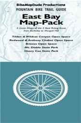 East Bay Bike Trails by Conrad J. Boisvert