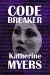 Codebreaker by Katherine Myers