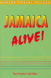 Jamaica Alive! by Paris Permenter