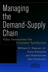 Managing the Demand-Supply Chain by William E. Hoover