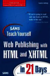 Sams Teach Yourself Web Publishing with HTML and XHTML in 21 Days, Adobe Reader by Laura Lemay
