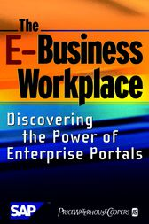 The E-Business Workplace by PriceWaterhouseCoopers LLP; SAP AG