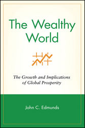 The Wealthy World by John C. Edmunds