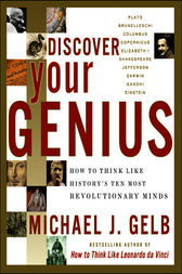 Discover Your Genius by Michael J. Gelb