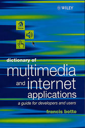 Dictionary of Multimedia and Internet Applications