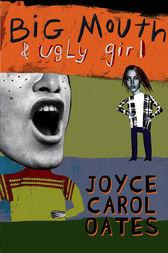 Book Review: Big Mouth & Ugly Girl by Joyce Carol Oates
