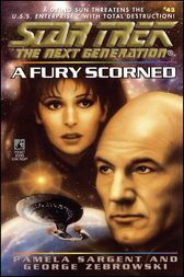 Star Trek: The Next Generation: A Fury Scorned by Pamela Sargent