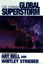 The Coming Global Superstorm by Art Bell