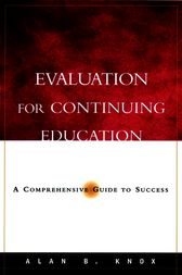 Evaluation for Continuing Education by Alan B. Knox