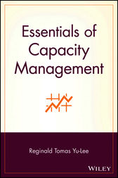 Essentials of Capacity Management by Reginald Tomas Yu-Lee