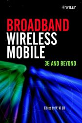 Broadband Wireless Mobile by Willie W. Lu