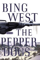 The Pepperdogs by Bing West
