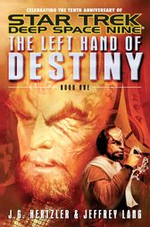The Left Hand of Destiny Book 1 by J. G. Hertzler