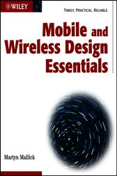 Mobile and Wireless Design Essentials by Martyn Mallick