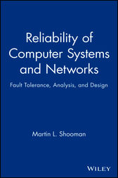 Reliability of Computer Systems and Networks