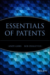 Essentials of Patents by Andy Gibbs