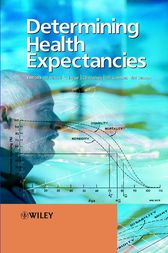 Determining Health Expectancies by Jean-Marie Robine