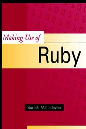 Making Use of Ruby by Suresh Mahadevan