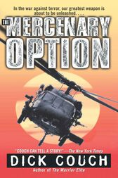 The Mercenary Option by Dick Couch