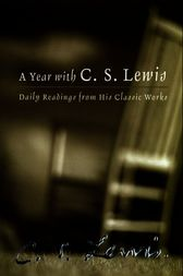 A Year with C. S. Lewis by C. S. Lewis