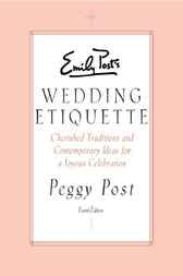 Emily Posts Wedding Etiquette (ebook) by Peggy Post
