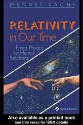 Relativity In Our Time by Mendel Sachs