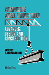 Composite Steel Structures by R. Narayanan
