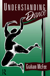 Understanding Dance by Graham McFee