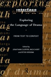 Exploring the Language of Drama by Jonathan Culpeper