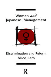 Women and Japanese Management by Alice C L Lam