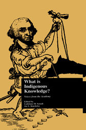 What Is Indigenous Knowledge?