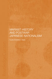 Marxist History and Postwar Japanese Nationalism by Curtis Anderson Gayle