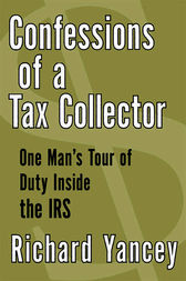 Confessions of a Tax Collector by Richard Yancey
