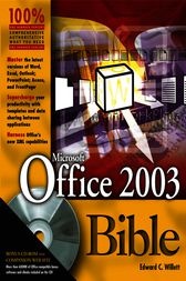 Microsoft Office 2003 Bible by Edward Willett