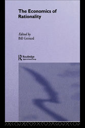 The Economics of Rationality by Bill J Gerrard