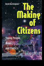 The Making of Citizens by David Buckingham