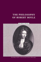 The Philosophy of Robert Boyle by Peter R. Anstey