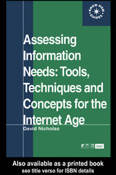Assessing Information Needs by David Nicholas