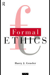 Formal Ethics by Harry J. Gensler