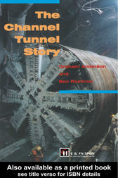 The Channel Tunnel Story by G Anderson