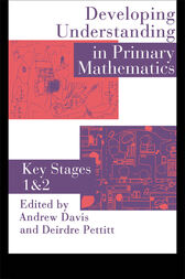 Developing Understanding In Primary Mathematics by D. Pettitt