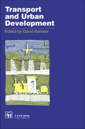 Transport and Urban Development by David Banister