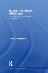 Russian Culture in Uzbekistan by David MacFadyen