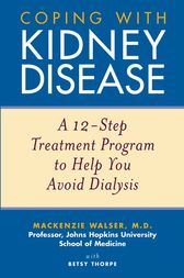 Coping with Kidney Disease by Mackenzie Walser