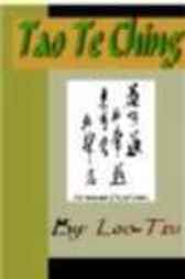 Tao Te Ching by Lao-Tsu