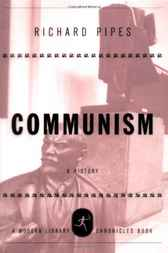 Communism by Richard Pipes