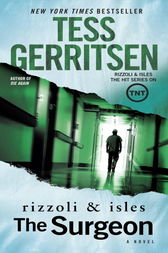 The Surgeon - Rizzoli & Isles Series