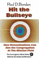 Hit the Bullseye by Paul D. Borden