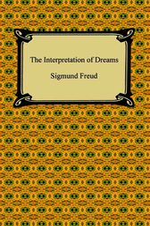The Interpretation of Dreams by Sigmund Freud